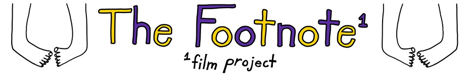 The Footnote Film Project